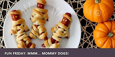 Fun Friday:  Mmm...Mummy Dogs! tickets