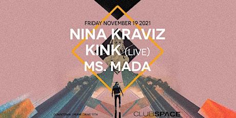 Nina Kraviz + KiNK (Live)@ Club Space Miami tickets