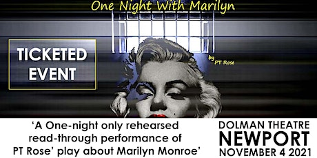 One Night With Marilyn by PT Rose (Rehearsed Read Through) tickets