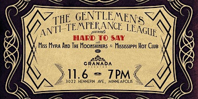 The Gentlemen's Anti-Temperance League CD Release W/ Special Guests