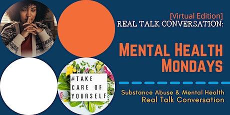 Real Talk: Mental Health Mondays tickets