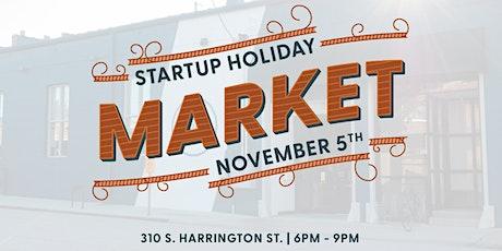 Startup Holiday Market tickets