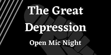The Great Depression Open Mic tickets
