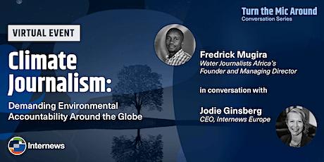 Climate Journalism- Demanding Environmental Accountability Around the Globe tickets