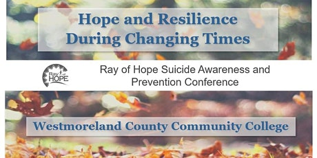 2021 Ray of Hope Conference- Hope and Resilience in Changing Times tickets