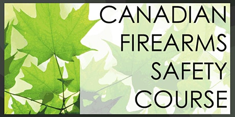 Canadian Firearms Safety Course (non-restricted) tickets
