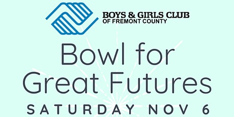 Bowl for Great Futures tickets