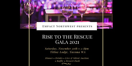 Empact Northwest's Annual Gala: Rise to the Rescue! tickets