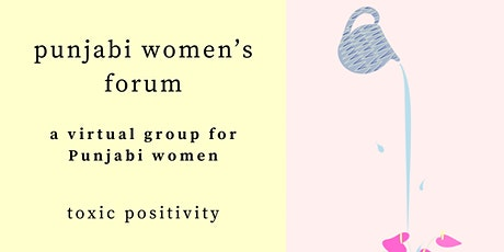 Punjabi Women's Forum: Toxic Positivity tickets