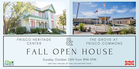 Frisco Heritage Center and The Grove at Frisco Commons Fall Open House tickets