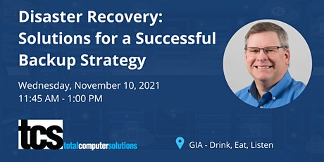 Disaster Recovery: Solutions for a Successful Backup Strategy tickets