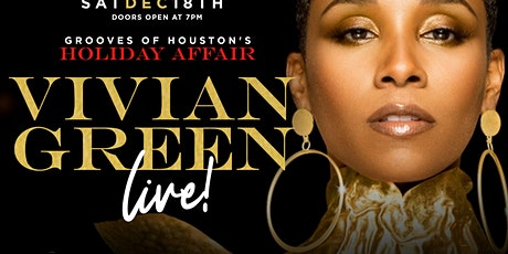 VIVIAN GREEN LIVE IN CONCERT - GROOVES OF HOUSTON HOLIDAY AFFAIR tickets