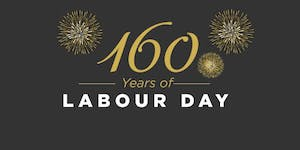 160th Anniversary Labour Day Dinner