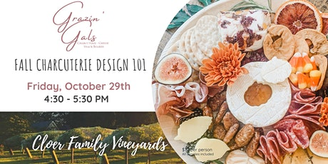 Charcuterie Design 101 Fall Board at Cloer Family Vineyard tickets