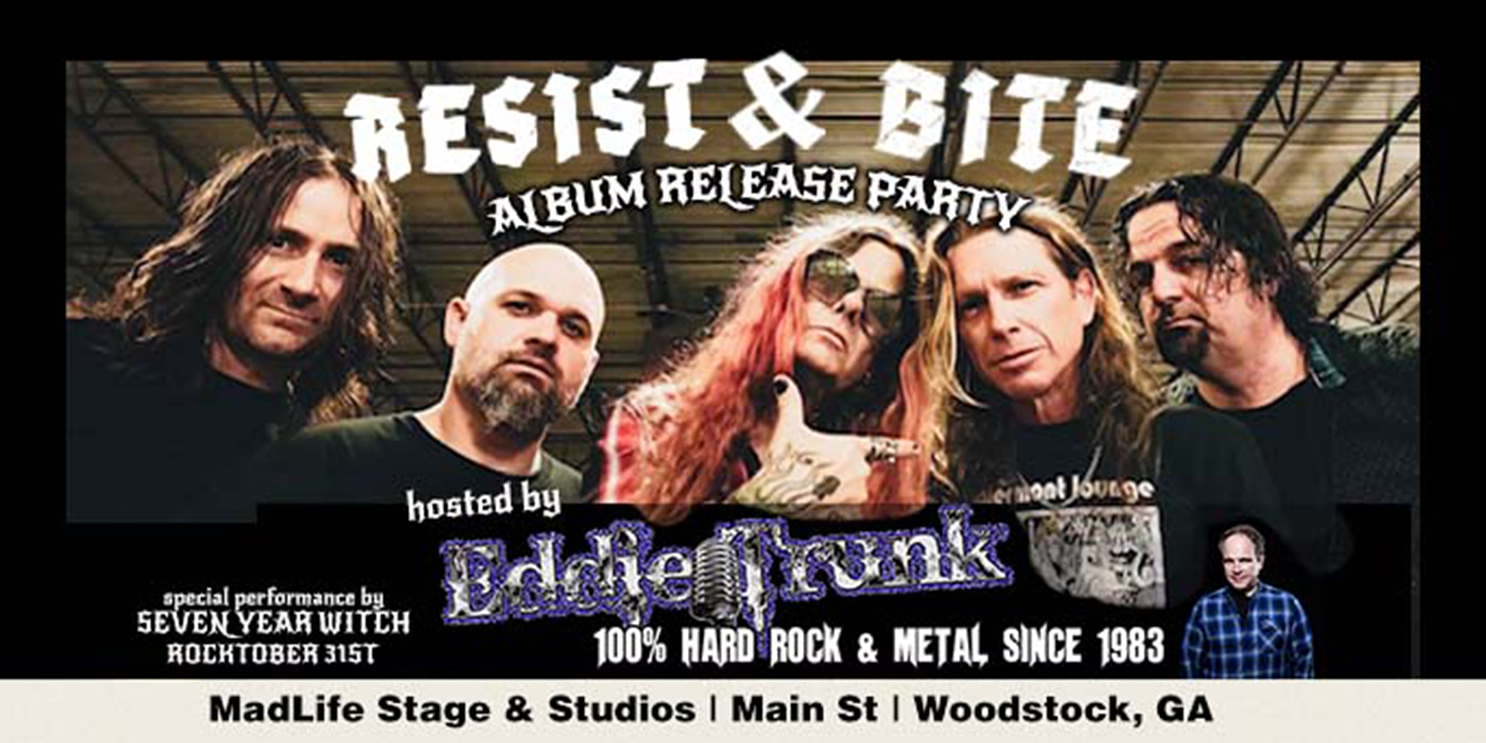 'Resist & Bite' Album Release Party — Hosted by Eddie Trunk of Sirius XM
