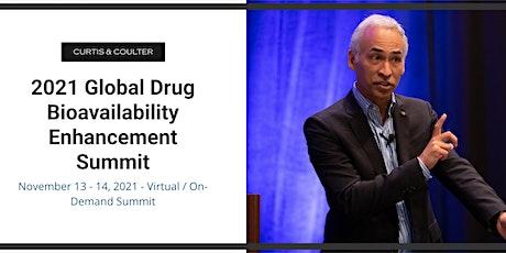 2021 Global Drug Bioavailability Enhancement Summit tickets