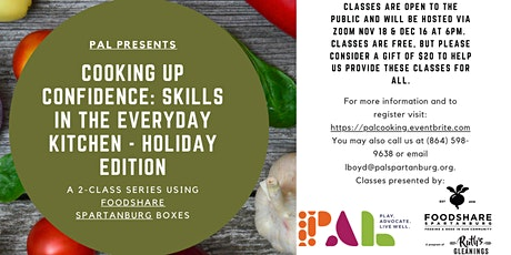 Cooking Up Confidence:  Skills in the Everyday Kitchen - Holiday Edition tickets