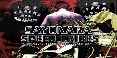 'Sayonara Speed Tribes' Documentary Screening tickets