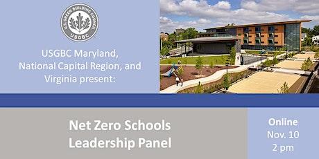 USGBC NCR-MD-VA Presents: Net Zero Schools Leadership Panel tickets