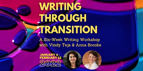 Writing Through Transition: A Six-Week Workshop (Tuesday Sessions) tickets