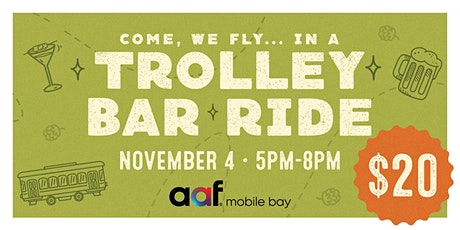 AAF Mobile Fundraiser: Trolley Bar Ride tickets