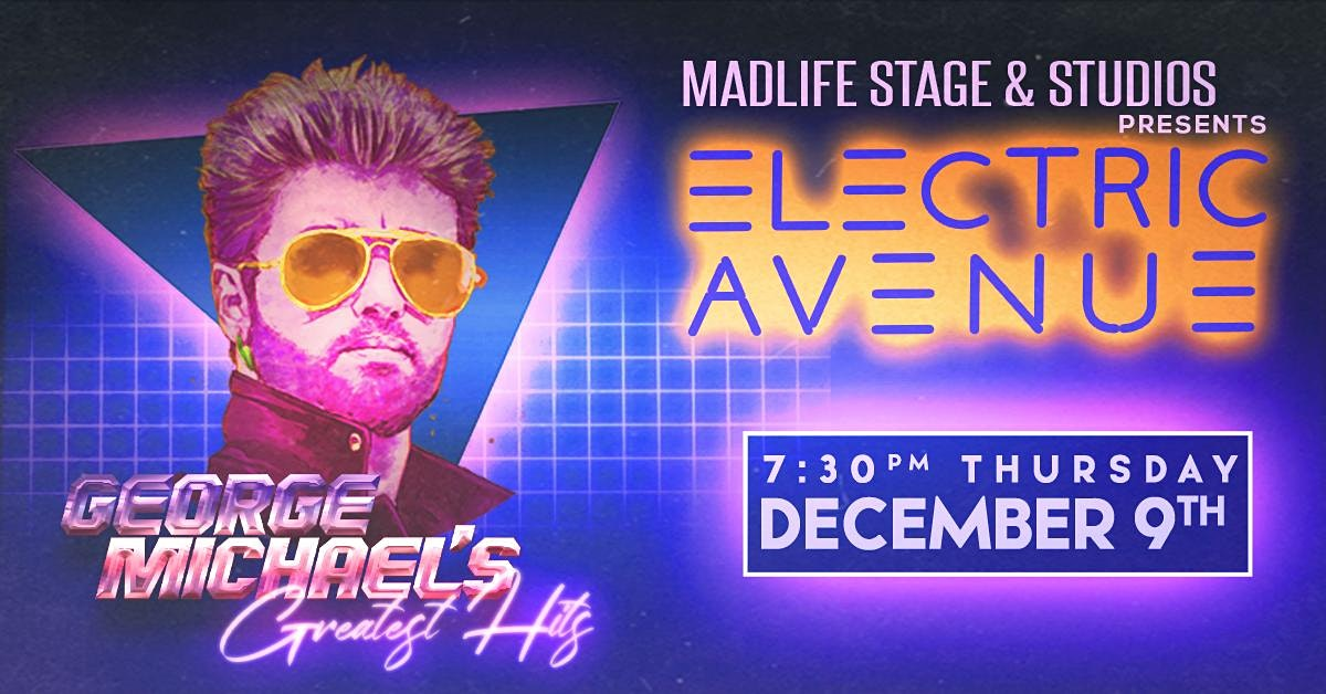 Electric Avenue Presents: George Michael's Greatest Hits