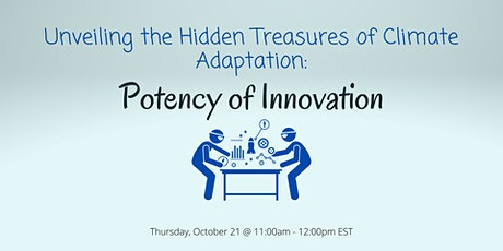 Unveiling the Hidden Treasures of Climate Adaptation: The Potency of Innova tickets