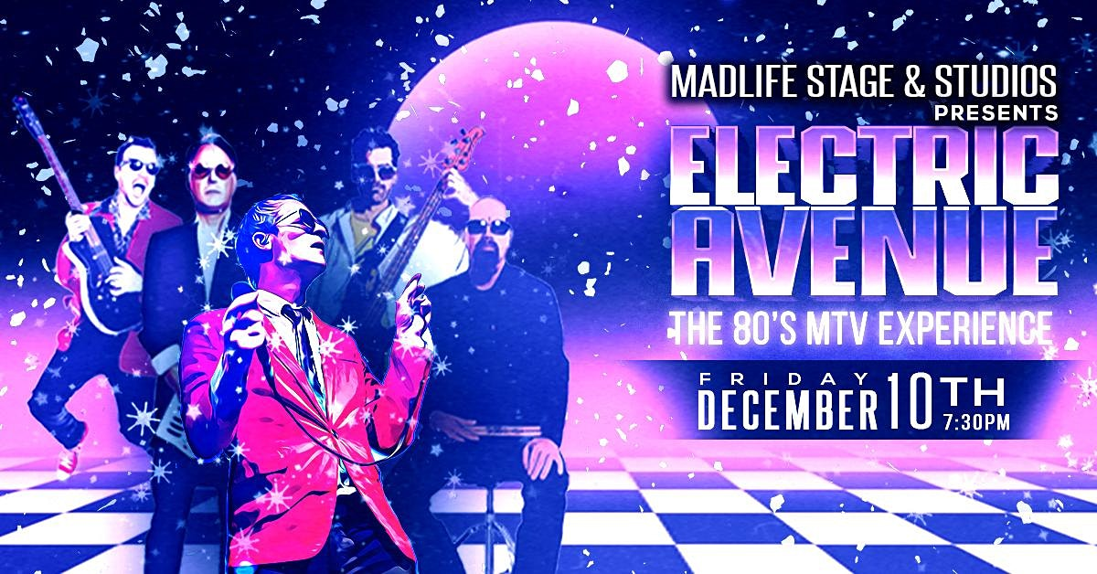 Electric Avenue – The 80's MTV Experience