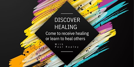 Discover Healing with Paul Rapley tickets