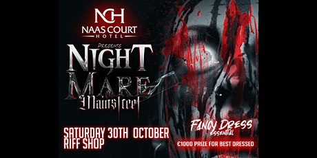 Riff Shop • Naas Court Hotel's Nightmare on Mainstreet tickets