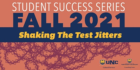 Student Success Series: Crushing the Test Jitters tickets