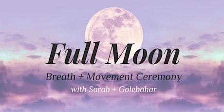 Full Moon Breath & Movement Ceremony tickets