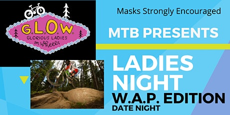 Ladies Night, W.A.P. Edition (Women Are Phast!!) tickets