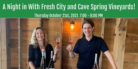 A Night in With Fresh City and Cave Spring Vineyard tickets