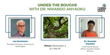 Under the Boughs with Dr. Nwando Anyaoku, Chief Health Equity Officer tickets