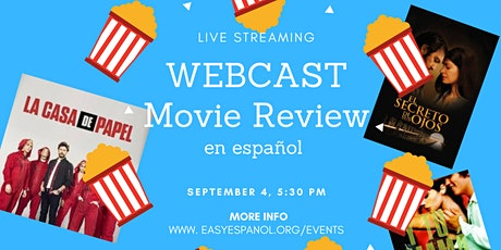 Free Webcast Live Streaming: Movie Reviews En Español - Good for All Levels tickets