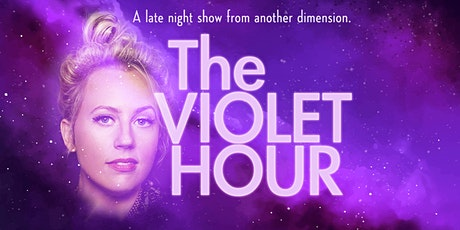 The Violet Hour tickets