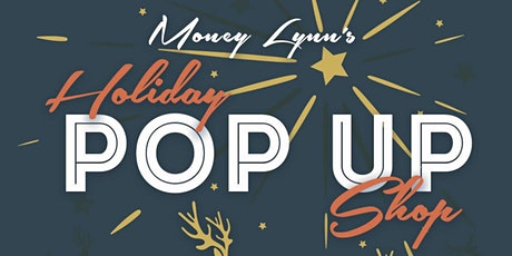 Money Lynn's  Holiday Pop Up Shop with DJWallah; Ms. Moe Money; and DJKRock tickets