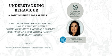 Understanding Behaviour - A Positive Guide For Parents tickets