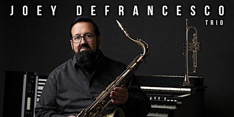 Joey DeFrancesco Trio tickets