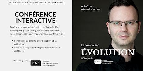 Conférence ÉVOLUTION billets