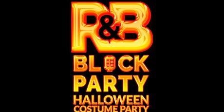 R&B Halloween Block Party tickets