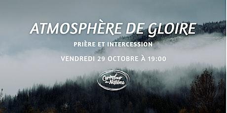 Atmosphère de gloire -  Vendredi 29 octobre 2021 billets