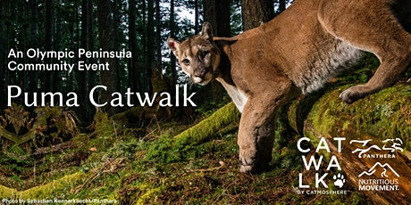 Puma Catwalk in Sequim, WA tickets