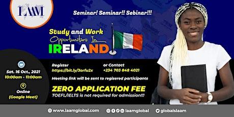 Study & Work Opportunities in Ireland tickets