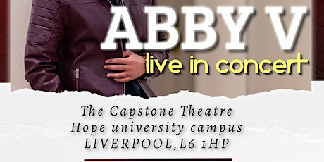 ABBY V-Live in Concert@ The Capstone theatre, Liverpool tickets