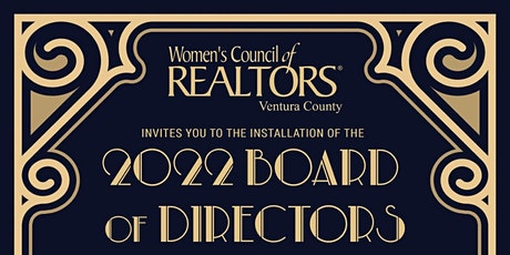 2022 Women's Council of REALTORS VC A Night With Gatsby Installation Gala tickets