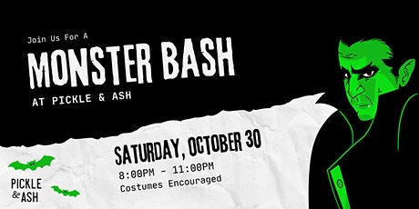 Monster Bash at Pickle & Ash tickets