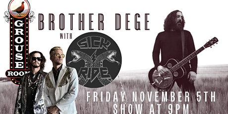 Brother Dege & the Brethren with Sick Ride tickets