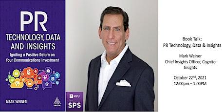 "Book Talk: ""PR Technology, Data and Insights"" with Mark Weiner tickets"